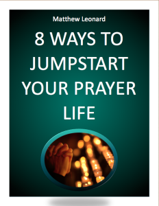 8 Ways To Jumpstart Your Prayer Life Cover Image